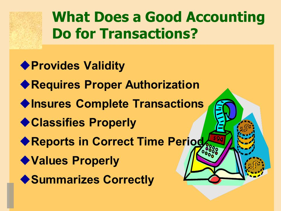 What Does a Good Accounting Do for Transactions