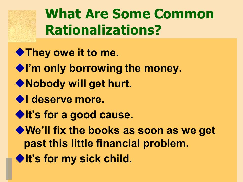 What Are Some Common Rationalizations