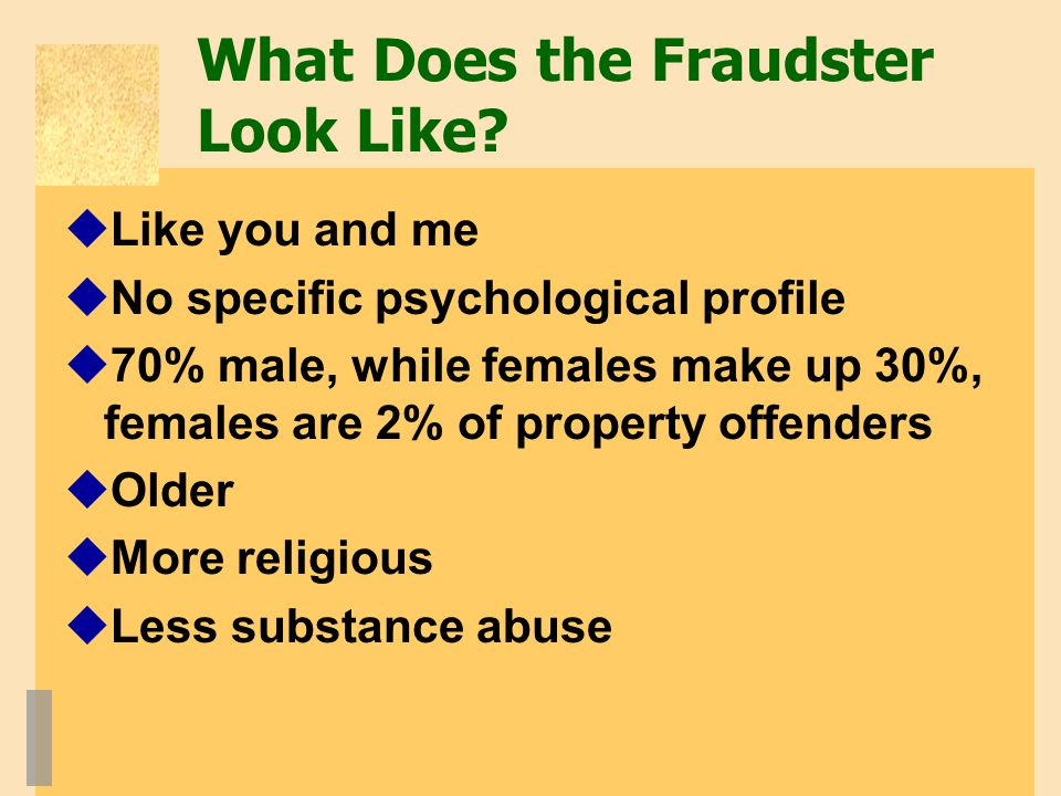 What Does the Fraudster Look Like