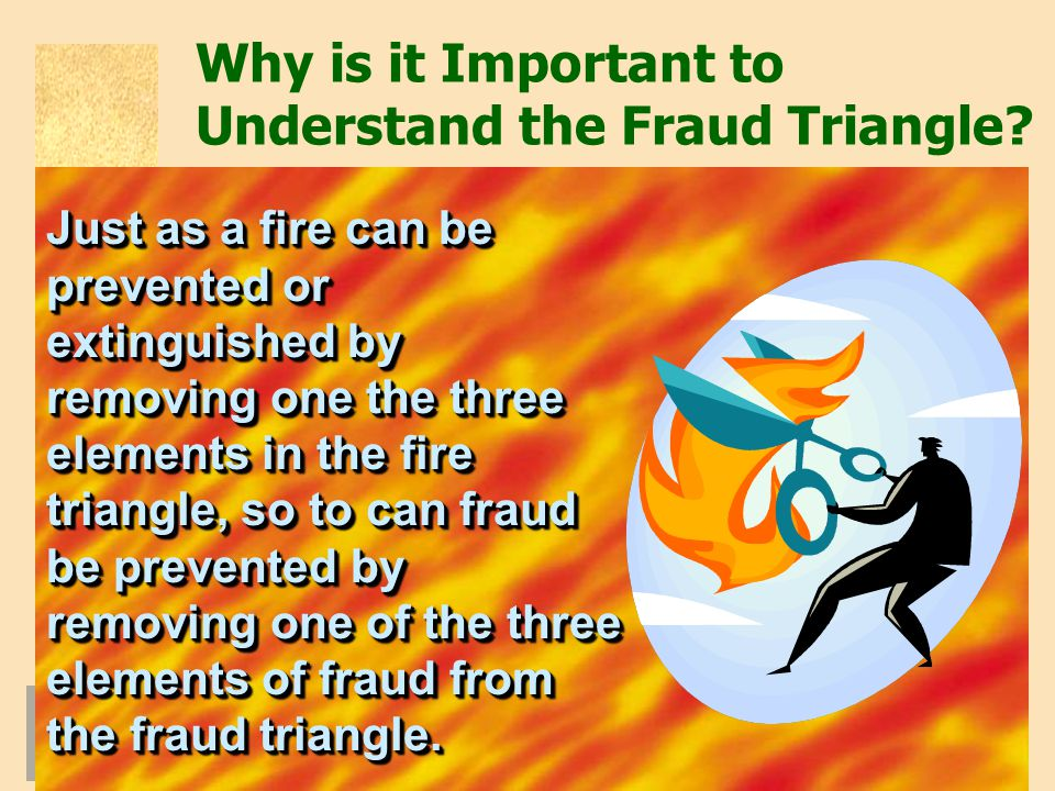 Why is it Important to Understand the Fraud Triangle