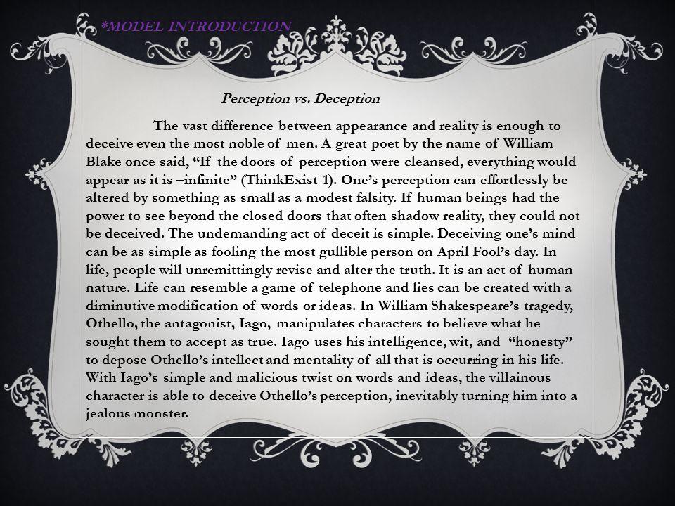 Perception vs. Deception