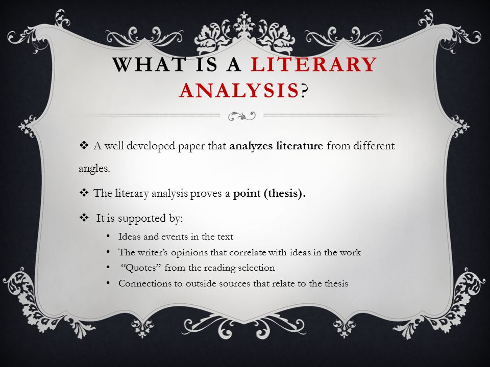 What is a Literary Analysis