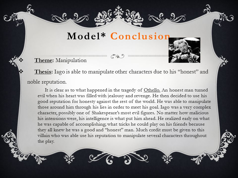Model* Conclusion Theme: Manipulation