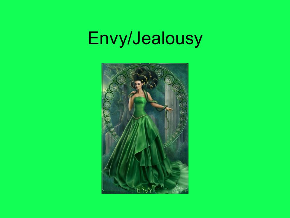 Envy/Jealousy