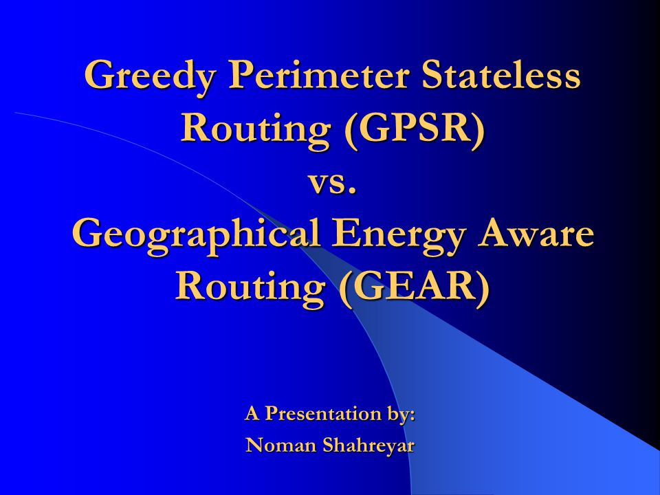 A Presentation by: Noman Shahreyar