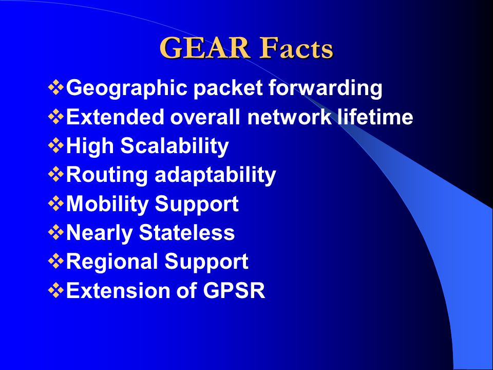 GEAR Facts Geographic packet forwarding
