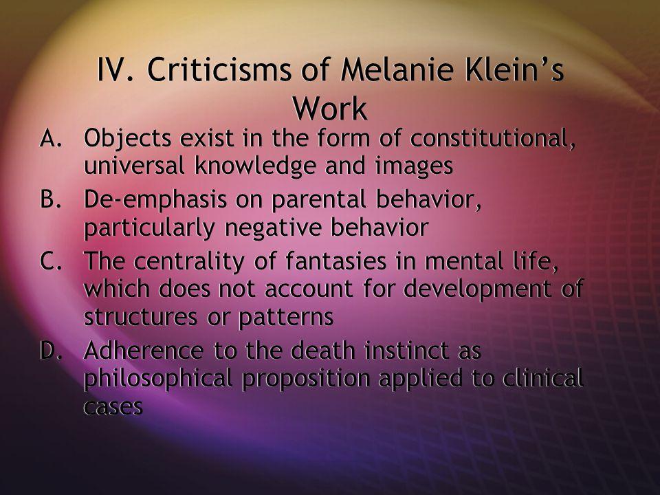 IV. Criticisms of Melanie Klein's Work