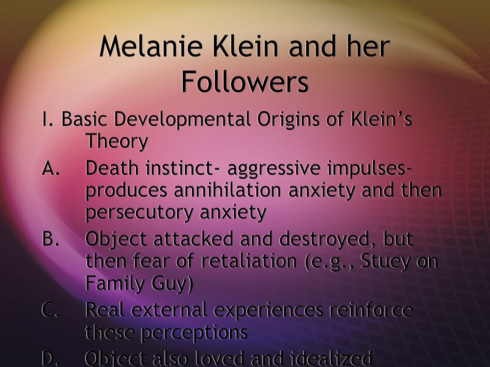Melanie Klein and her Followers