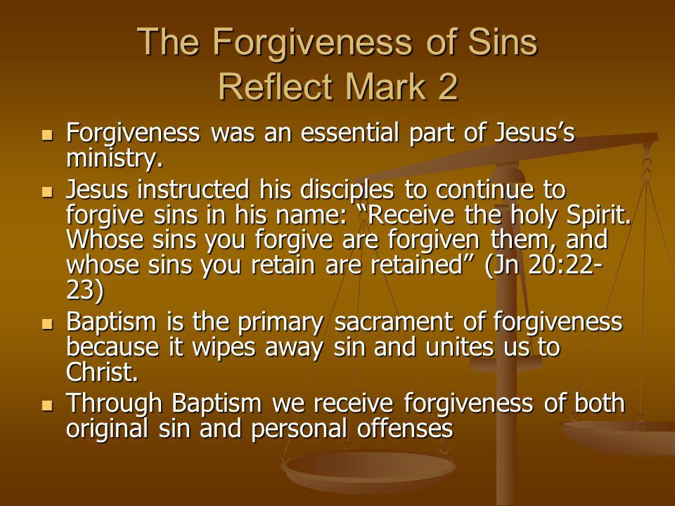 The Forgiveness of Sins Reflect Mark 2
