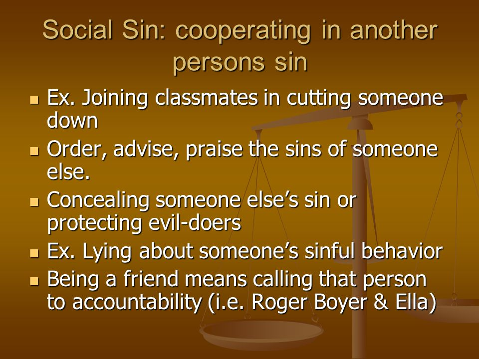 Social Sin: cooperating in another persons sin