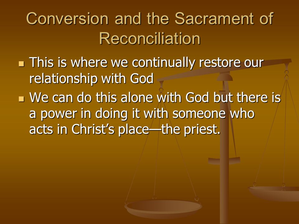 Conversion and the Sacrament of Reconciliation