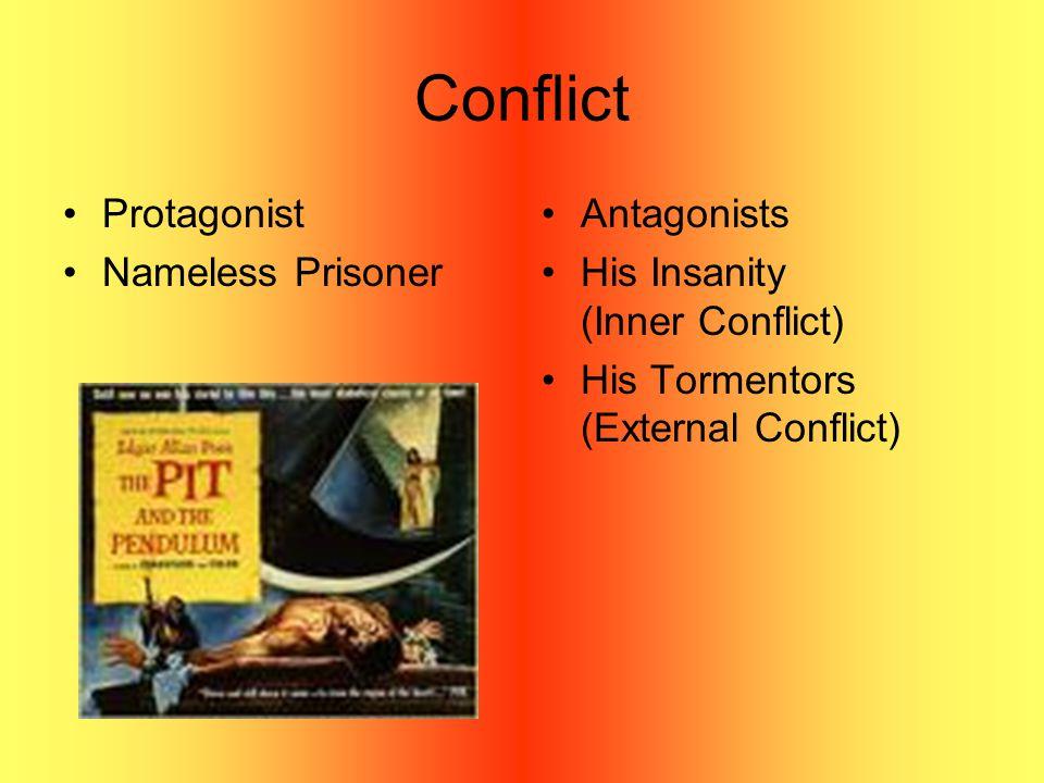 Conflict Protagonist Nameless Prisoner Antagonists