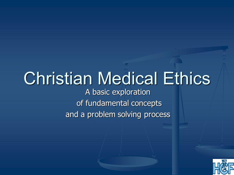 Christian Medical Ethics
