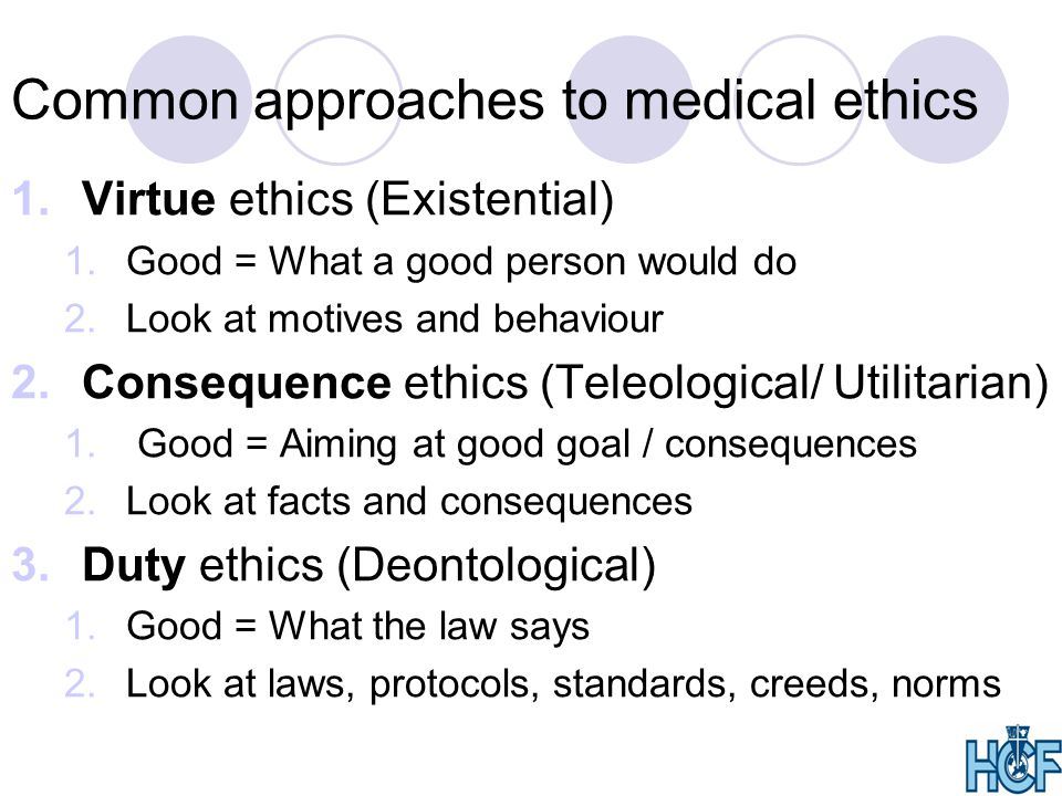Common approaches to medical ethics