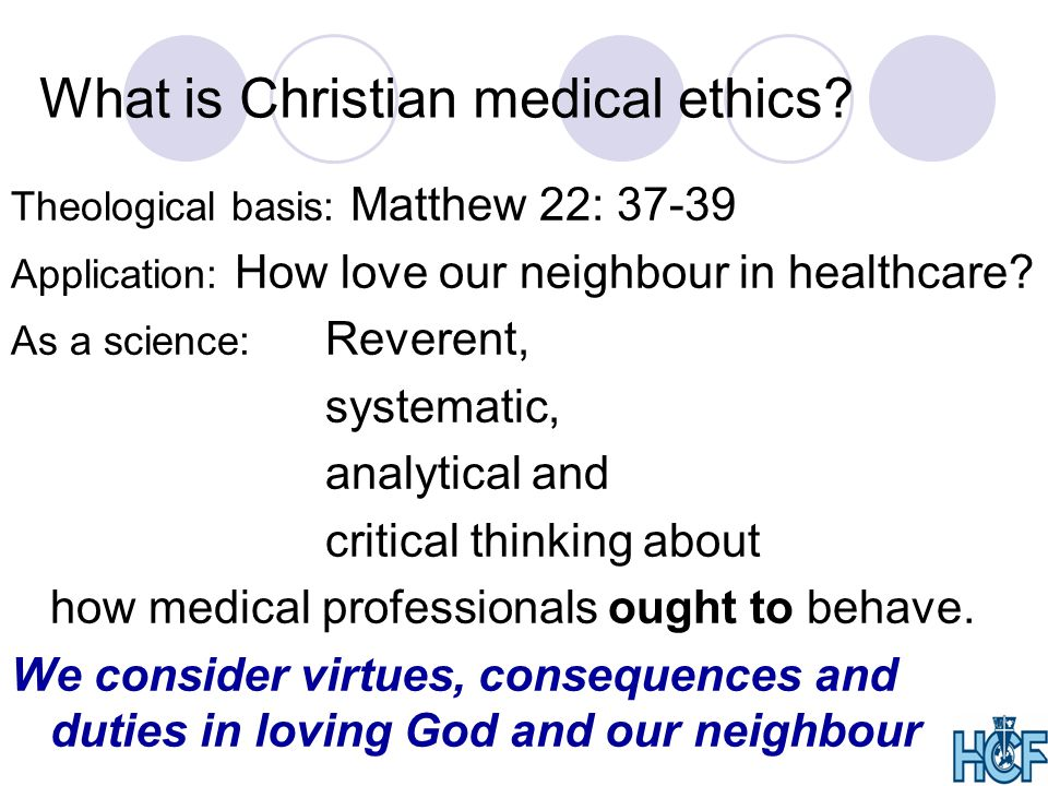 What is Christian medical ethics