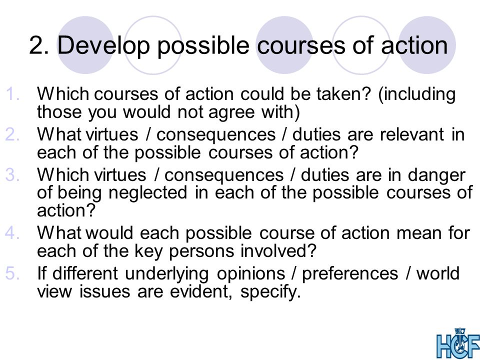 2. Develop possible courses of action