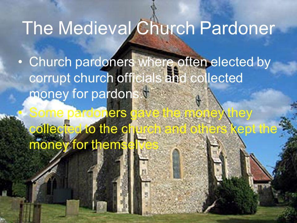 The Medieval Church Pardoner