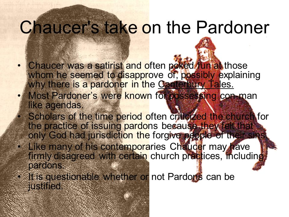 Chaucer s take on the Pardoner