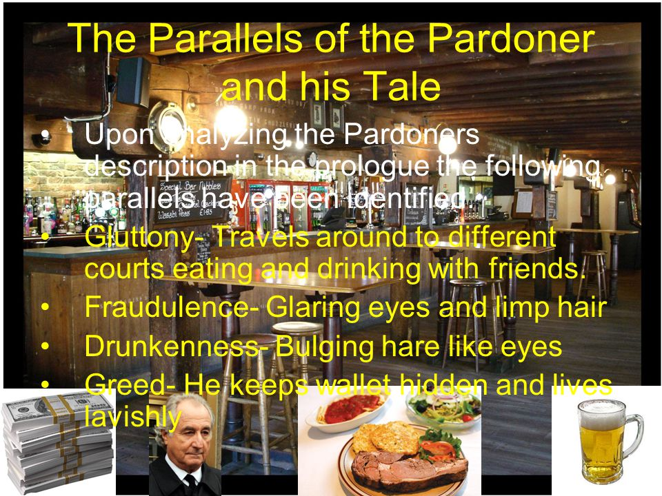 The Parallels of the Pardoner and his Tale