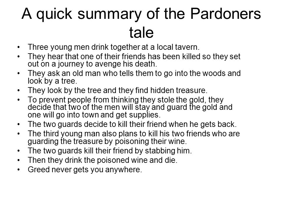 A quick summary of the Pardoners tale