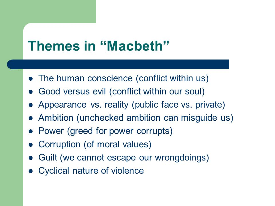 The presence of ambition within macbeth