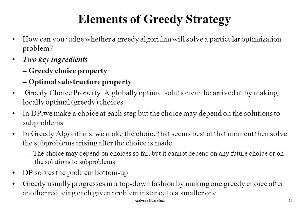 Elements of Greedy Strategy