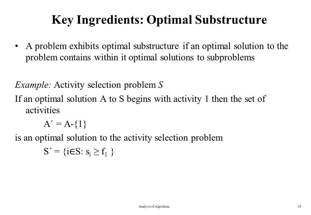 Key Ingredients: Optimal Substructure