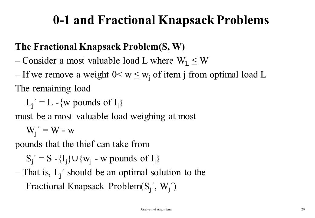 0-1 and Fractional Knapsack Problems