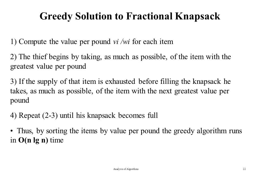 Greedy Solution to Fractional Knapsack