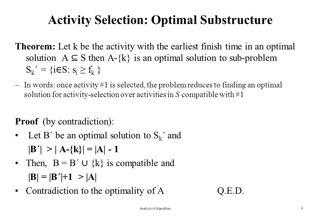 Activity Selection: Optimal Substructure