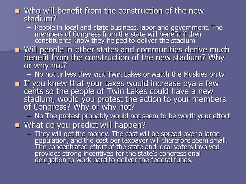 Who will benefit from the construction of the new stadium
