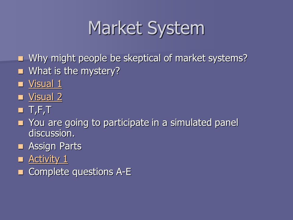 Market System Why might people be skeptical of market systems