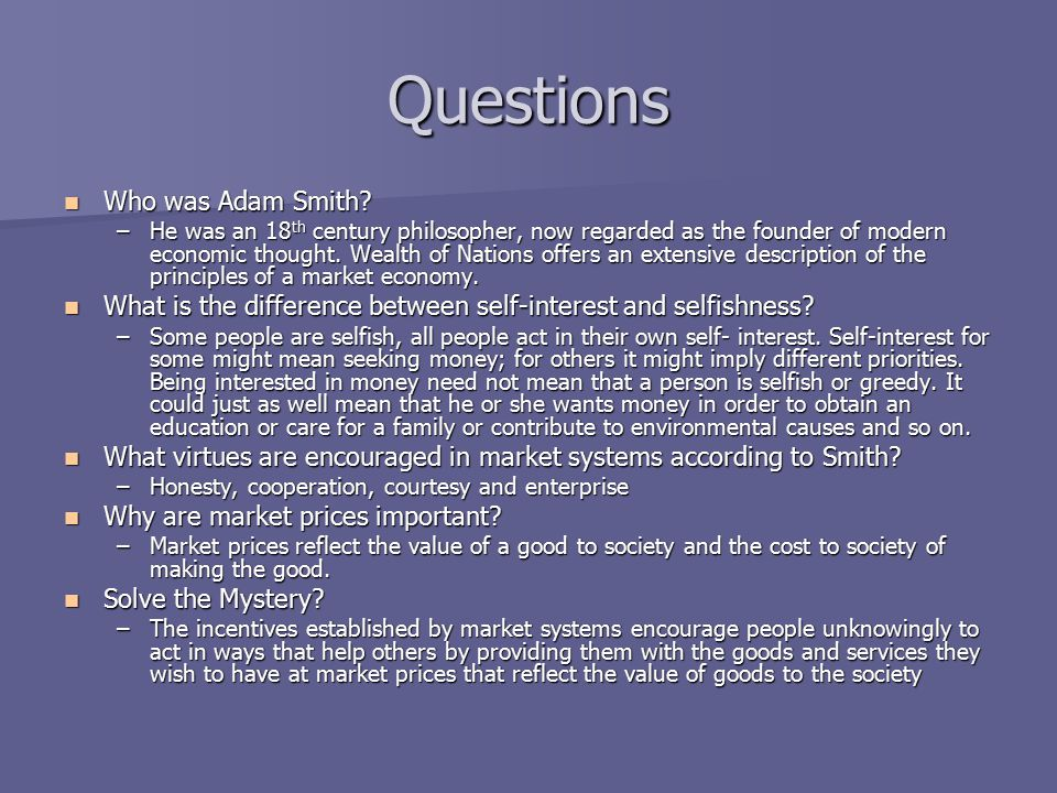 Questions Who was Adam Smith