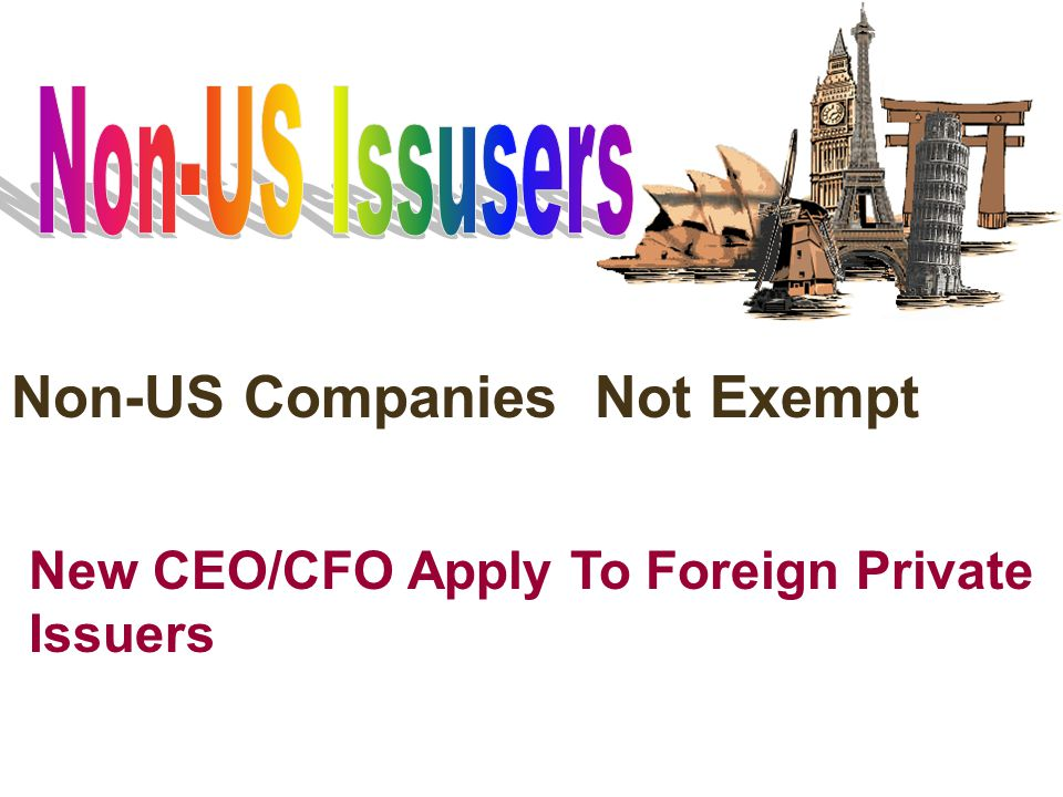 Non-US Companies Not Exempt