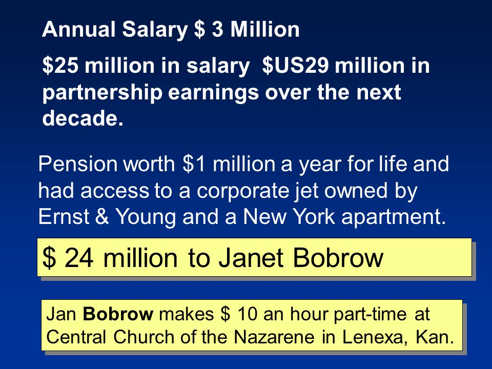 $ 24 million to Janet Bobrow