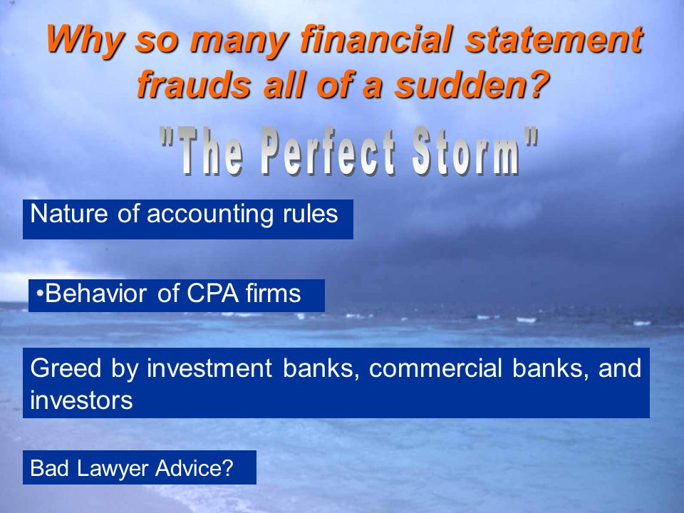 Why so many financial statement frauds all of a sudden