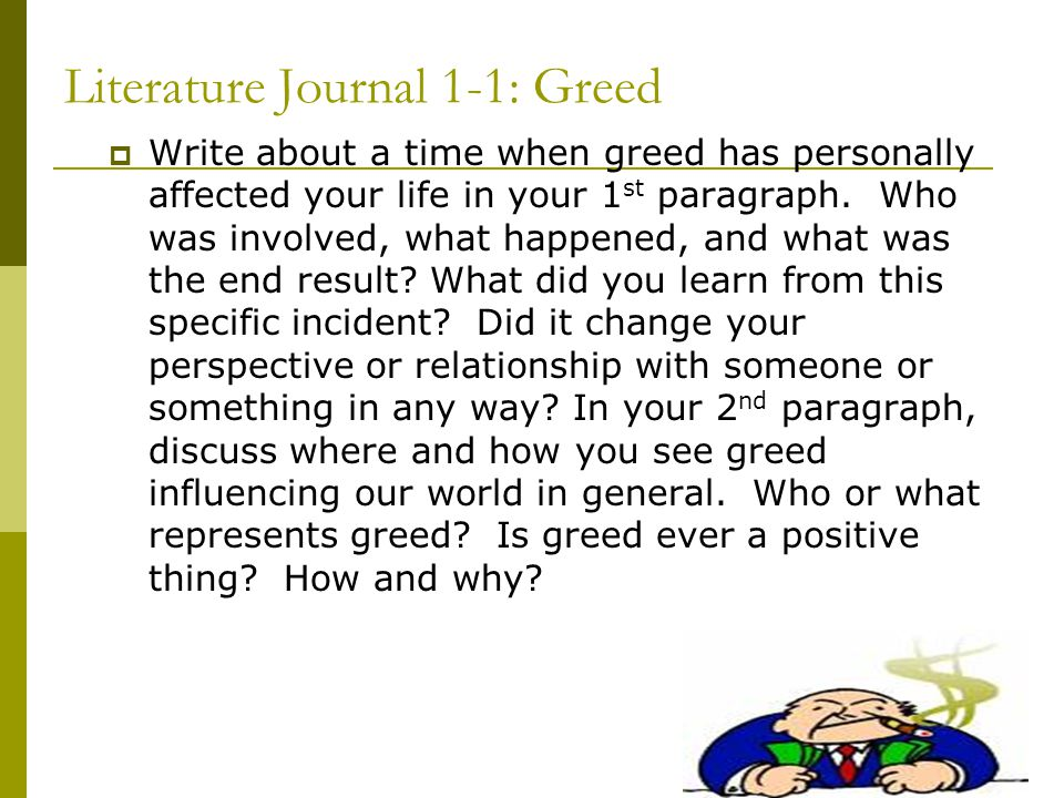 Literature Journal 1-1: Greed
