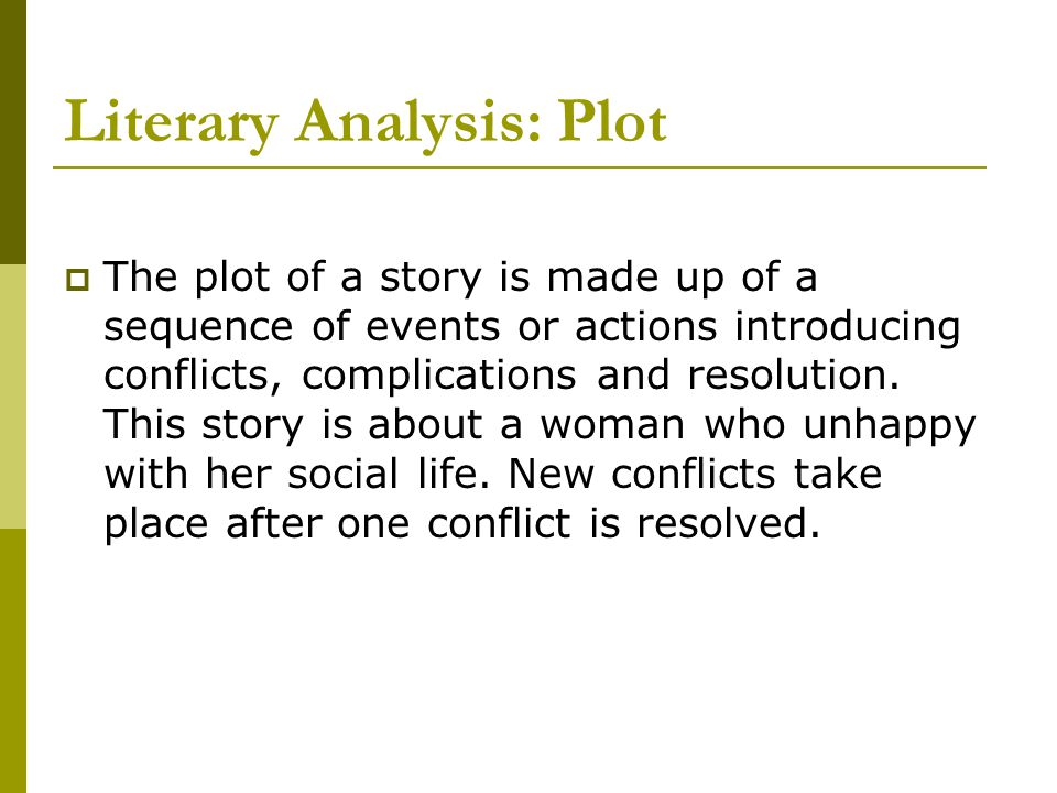 Literary Analysis: Plot