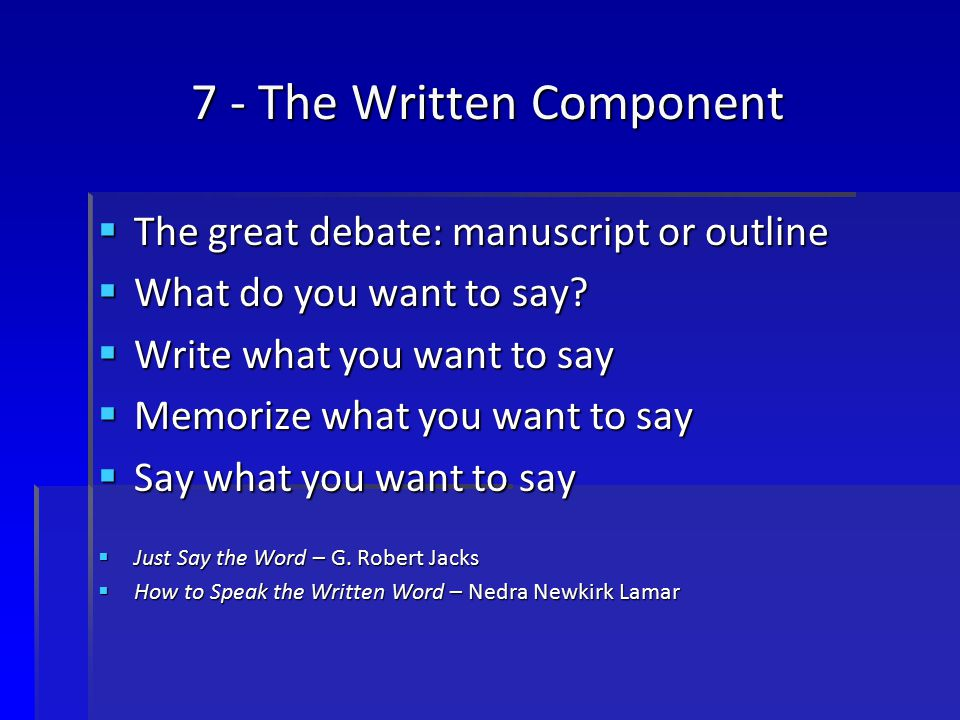 7 - The Written Component