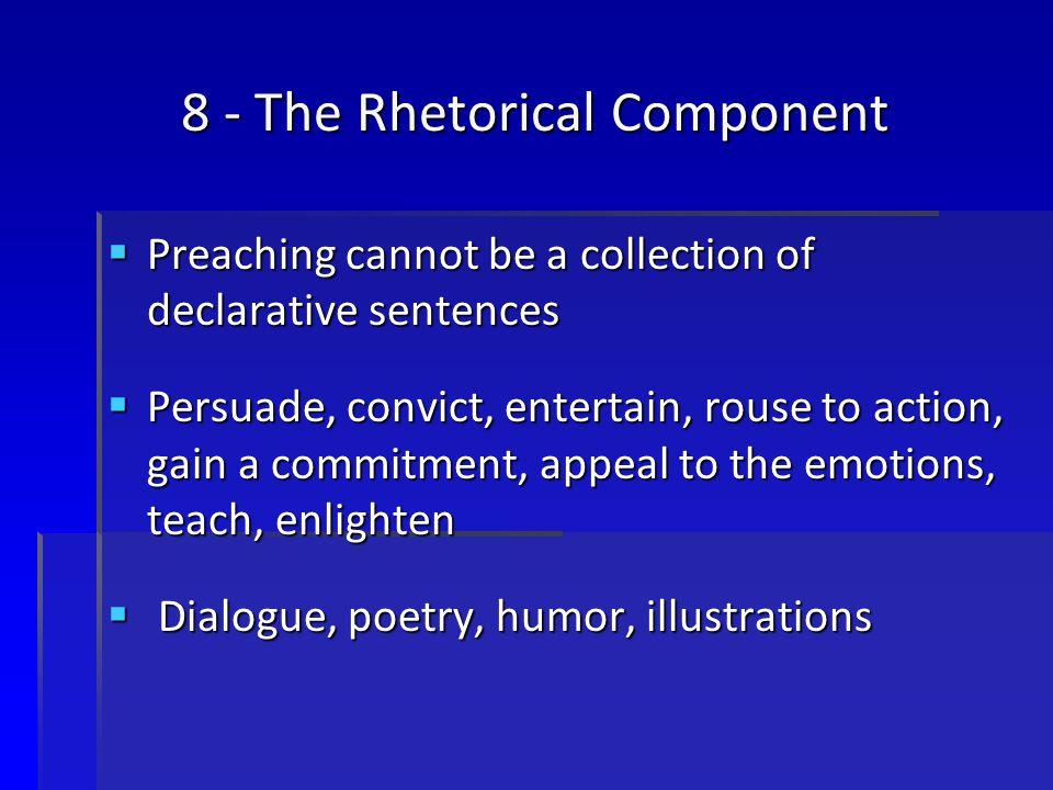 8 - The Rhetorical Component