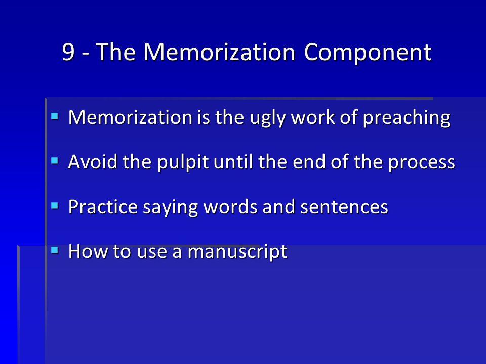 9 - The Memorization Component