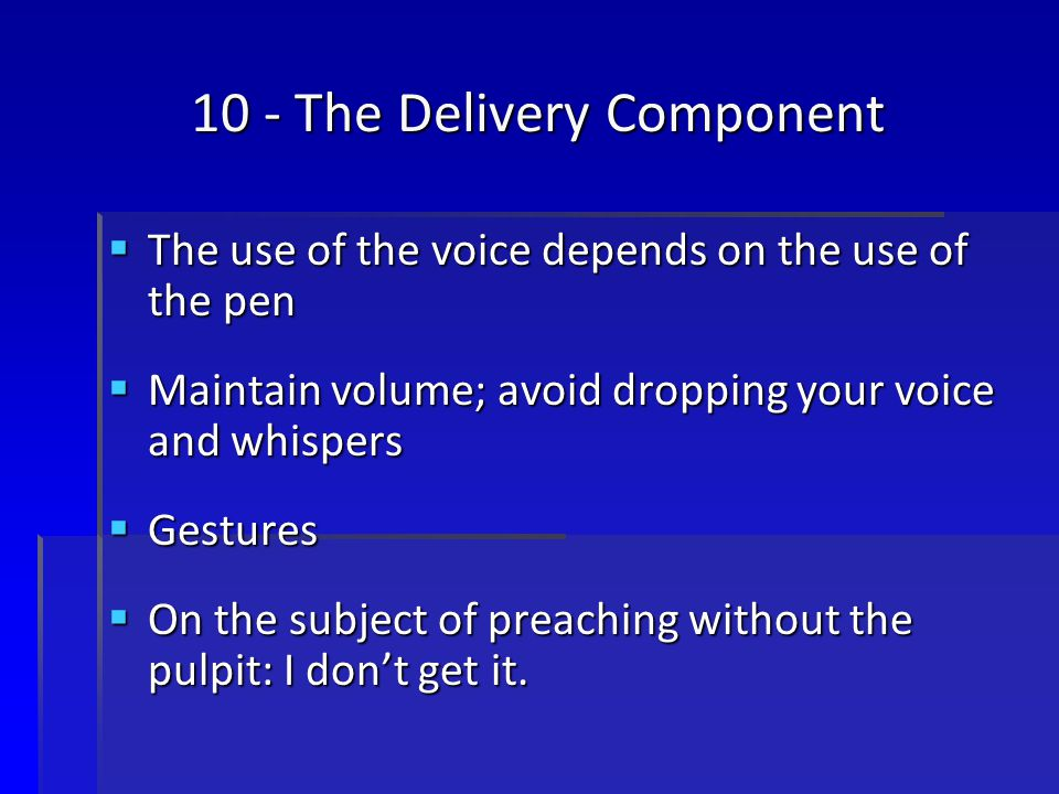 10 - The Delivery Component