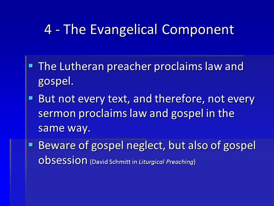 4 - The Evangelical Component
