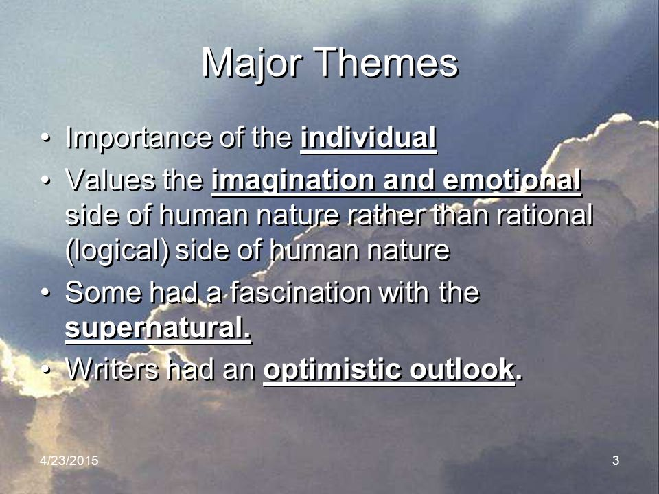 Major Themes Importance of the individual