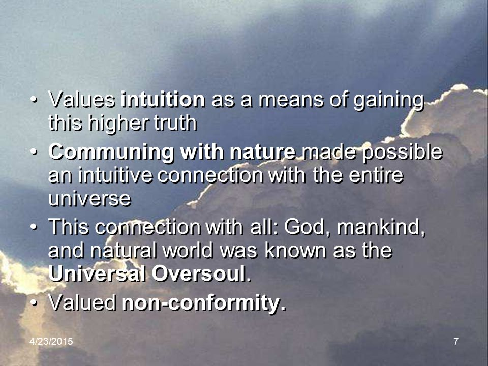 Values intuition as a means of gaining this higher truth
