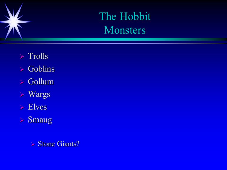 The Hobbit Monsters Trolls Goblins Gollum Wargs Elves Smaug