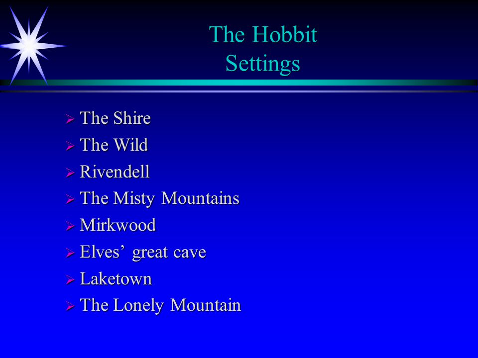 The Hobbit Settings The Shire The Wild Rivendell The Misty Mountains