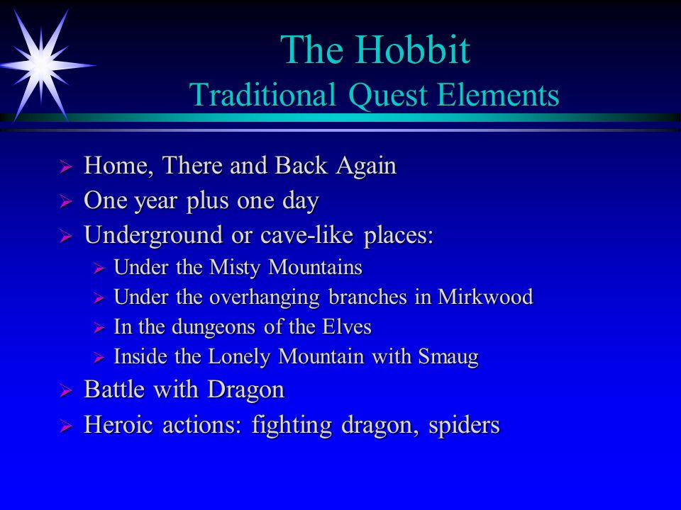 The Hobbit Traditional Quest Elements