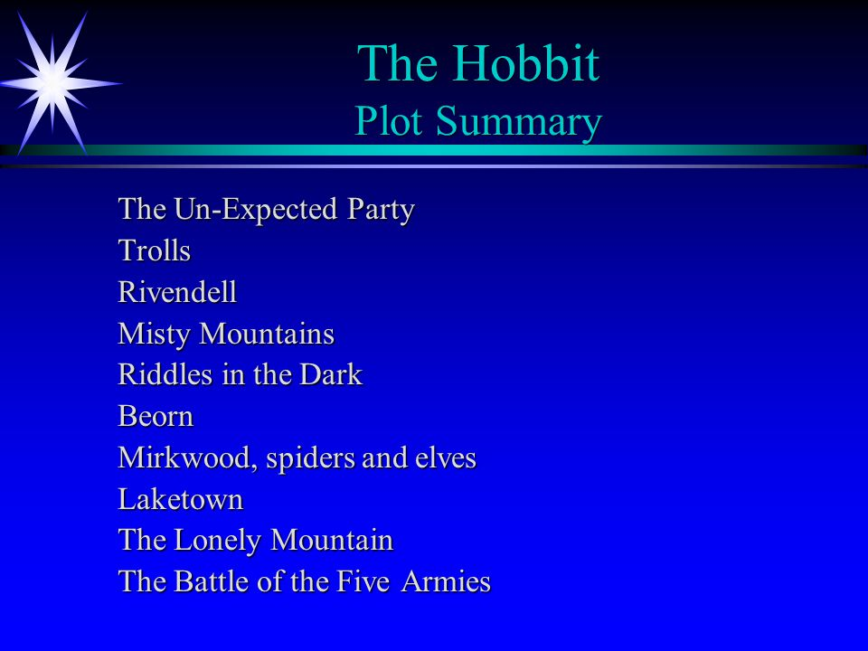 The Hobbit Plot Summary