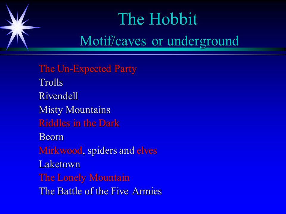 The Hobbit Motif/caves or underground